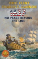 1637 No Peace Beyond the Line Eric Flint and Charles Gannon 7:03 AM EDT October 30, 2020