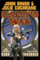 Cally's War John Ringo & Julie Cochrane 1:28 AM EDT July 18, 2004