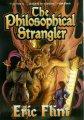The Philosophical Strangler Eric Flint 8:58 PM EDT April 3, 2005