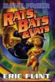 Rats, Bats & Vats Eirc Flint & Dave Freer 9:39 PM EDT April 3, 2005