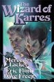 The Wizard of Karres Mercedes Lackey, Eric Flint & Dave Freer 12:38 PM EDT July 31, 2004
